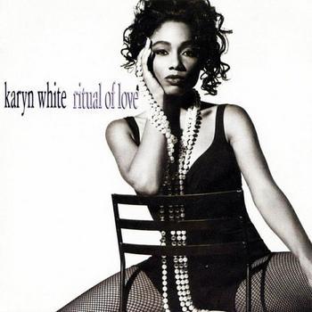 Karyn_White-Ritual_Of_Love.jpg